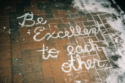 """""""Be Excellent to Each Other"""" (2009)"""